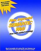 New, improved, semantic Web